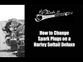 How to Change Spark Plugs on a Harley Softail Deluxe