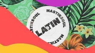 Mastiksoul - Latin