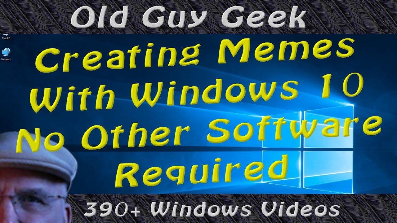 Create A Meme With Windows 10 No Additional Software Required