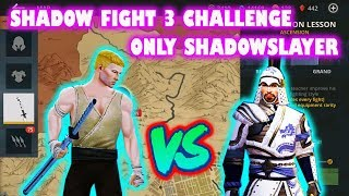 Shadow Fight 3 Event: Only ShadowSlayer VS Dragon Mentor √