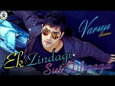 ek-zindagi---sui-dhaaga-movie-video-song-hd-i-anushka-sharma-i-varun-dhawan-i-govind-pandey