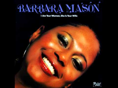 Barbara Mason - I Am Your Woman, She Is Your Wife 1978