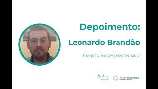 DEPOIMENTO: Leonardo Brandão