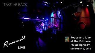Roosevelt Live at The Fillmore in Philadelphia PA - Take Me Back