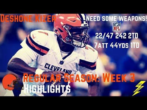 Deshone Kizer Week 3 Regular Season Highlights Josh Gordon Needed! | 9/24/2017