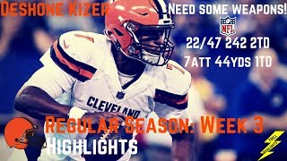 Deshone Kizer Week 3 Regular Season Highlights Josh Gordon Needed! | 9/24/2017