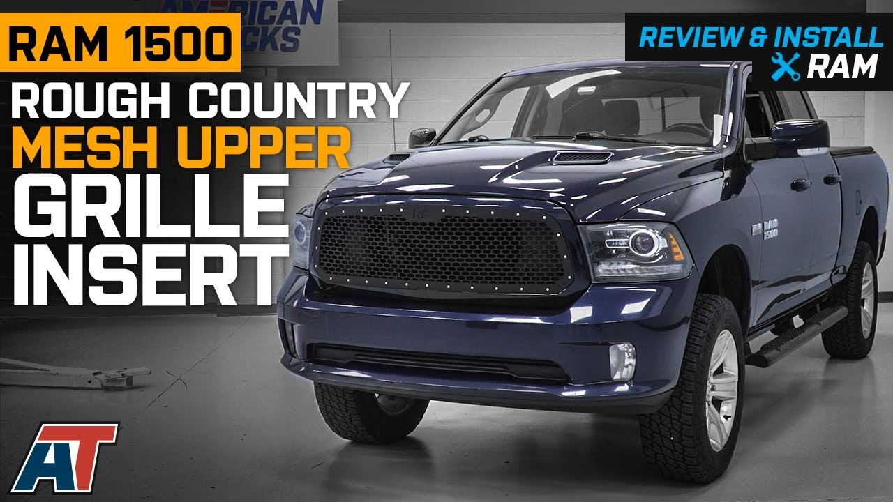 2013 2018 ram rough country black mesh upper grille insert review install youtube 2013 2018 ram rough country black mesh upper grille insert review install