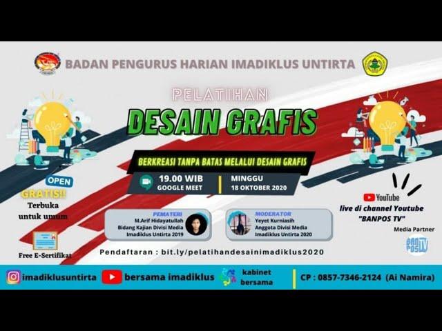 LIVE Streaming Pelatihan Desain Grafis BPH Imadiklus Untirta