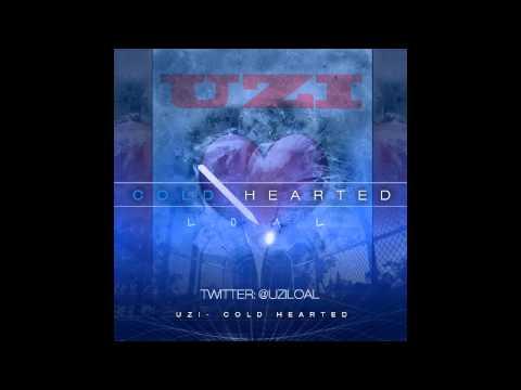 Uzi - Cold Hearted