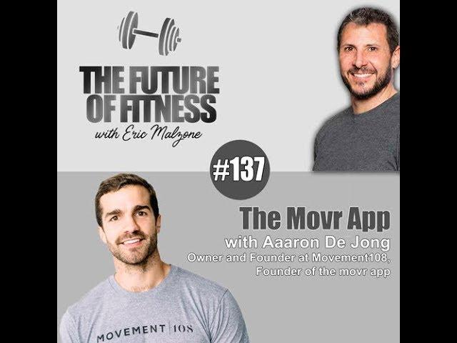 Aaron De Jong - The Movr App