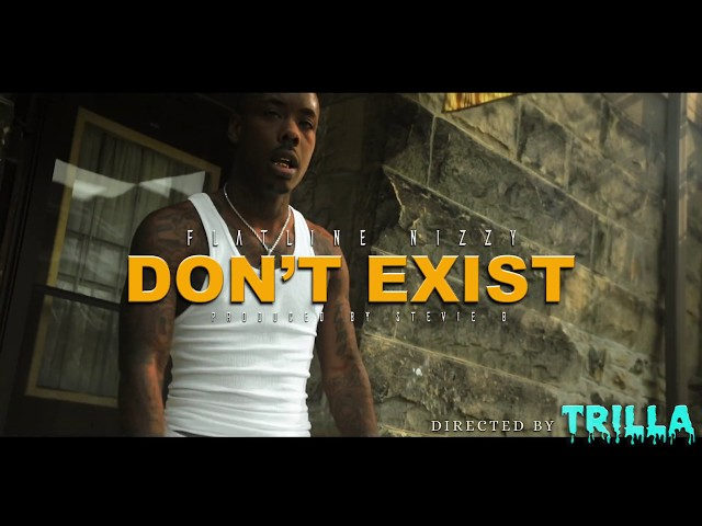 FlatLine Nizzy - Dont Exist (Official Video) Shot by TRILLATV