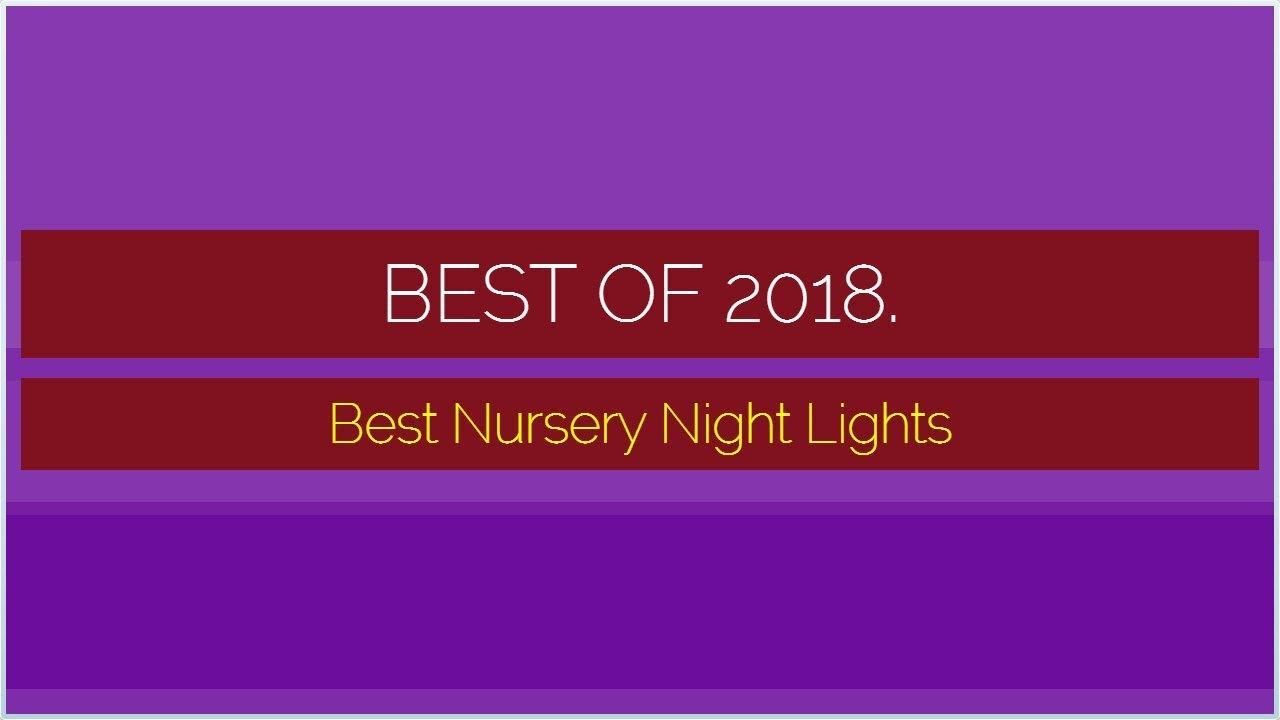 Best Nursery Night Lights 2018