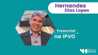 Rev. Hernandes Dias Lopes - 09/09/2021 ao vivo IPVO Maringá