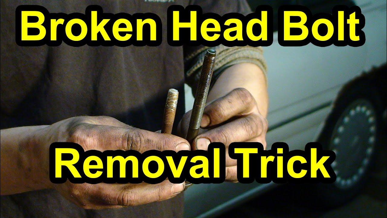 Broken Bolt Removal >> Broken Head Bolt Removal Trick - Super Easy! - YouTube