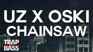 uz x oski   chainsaw