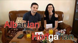 """Language Challenge"" - Albanian VS Hungarian"