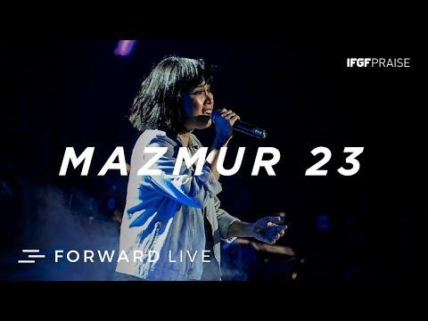 Mazmur 23 - IFGF Praise /// FORWARD LIVE