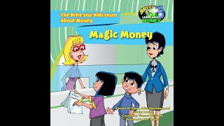 Magic Money. A Brite Star Learning About Money Video
