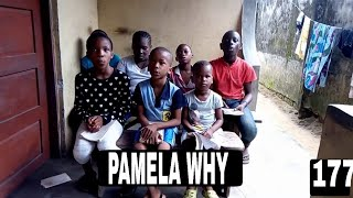 PAMELA WHY (La springs Comedy) (Episode 177) Video