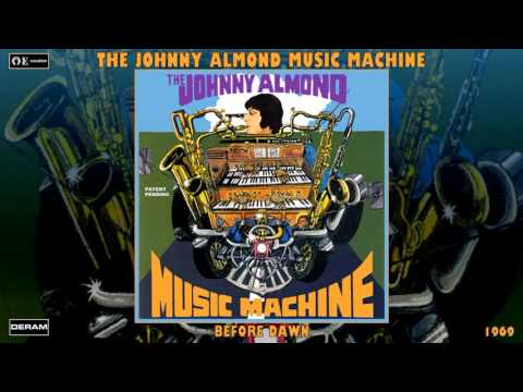 The Johnny Almond Music Machine - Before Dawn (Remastered Sound) [Jazz Fusion - Soul Jazz] (1969)