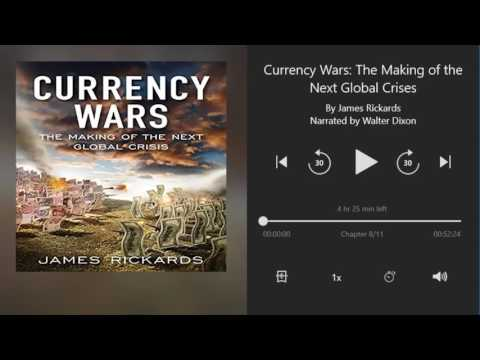 Currency Wars by James Rickards - Chapter 8 of 11 (Audiobook)
