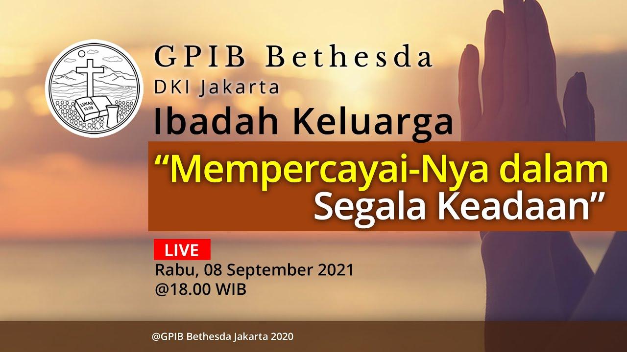 Ibadah Keluarga (08 September 2021)