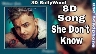 Gambar cover She Don't Know - 8D Song | Millind Gaba | 8D BollyWood