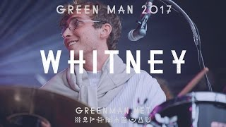 Whitney - No Woman (Green Man Festival   Sessions)