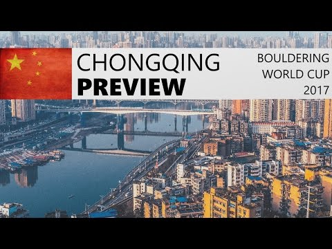 Chongqing Bouldering World Cup 2017 | Preview