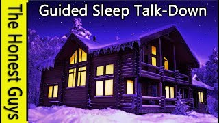 Guided Sleep Meditation: The Log Cabin. Blissful Sleep Talk-Down. Insomnia Relaxation