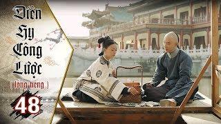 Diên Hy Công Lược - Tập 48 (Lồng Tiếng)   Phim Bộ Trung Quốc Hay Nhất 2018 (17H, thứ 2-6 trên HTV7)