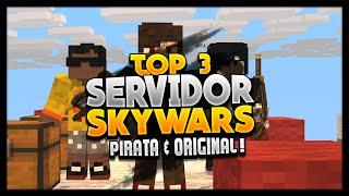 TOP 3 SERVIDORES DE SKYWARS! (Pirata & Original)
