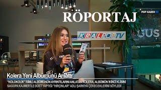 Kolera Kral Pop Tv Röportajı 2016