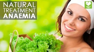 Natural Treatment For Anaemia (Anemia) | Health Tips