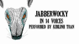 Jabberwocky in 14 Voices