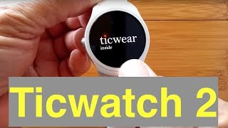 TicWatch 2 Smartwatch Direct from China: Unboxing & 1st Look