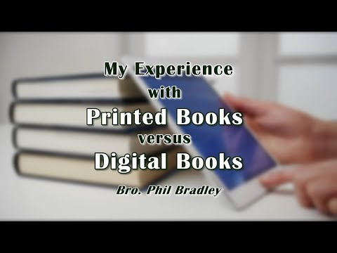 My Experience with Printed Books versus Digital Books
