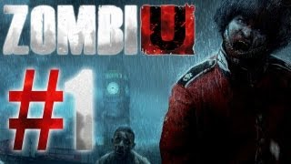 ZombiU Gameplay #1 - Let