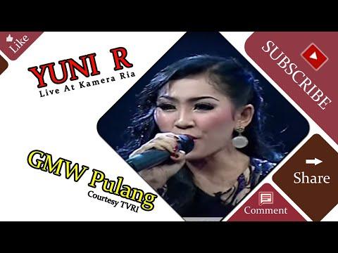 YUNI  R [GMW Pulang] Live At Kamera Ria (17-02-2015) Courtesy TVRI