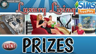 The Sims Freeplay ||🌟|| LUXURY LIVING Event~Prizes ||🌟|| Prize/Price View