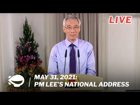 LIVE: PM Lee's National Address on May 31, 2021