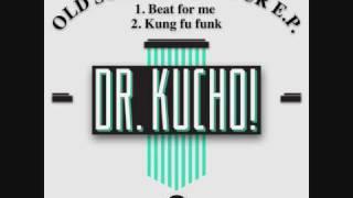 Dr. Kucho! - Kung Fu Funk (Original Mix)