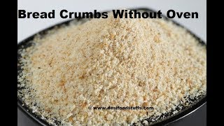 How to make Perfect Homemade Breadcrumbs without Oven | Quick and Easy Homemade Breadcrumbs Recipe |