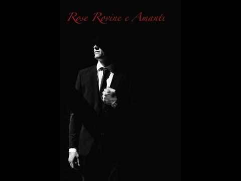 Rose Rovine E Amanti Noi Ritorneremo (2009 version)