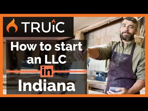 Indiana LLC - How To Start An LLC In Indiana - Short Version