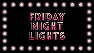 FRIDAY NIGHT LIGHTS HIGHLIGHTS REEL