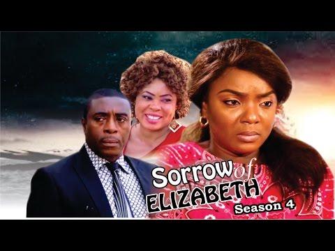 Sorrows Of Elizabeth Season 4  - 2016 Latest Nigerian Nollywood Movie