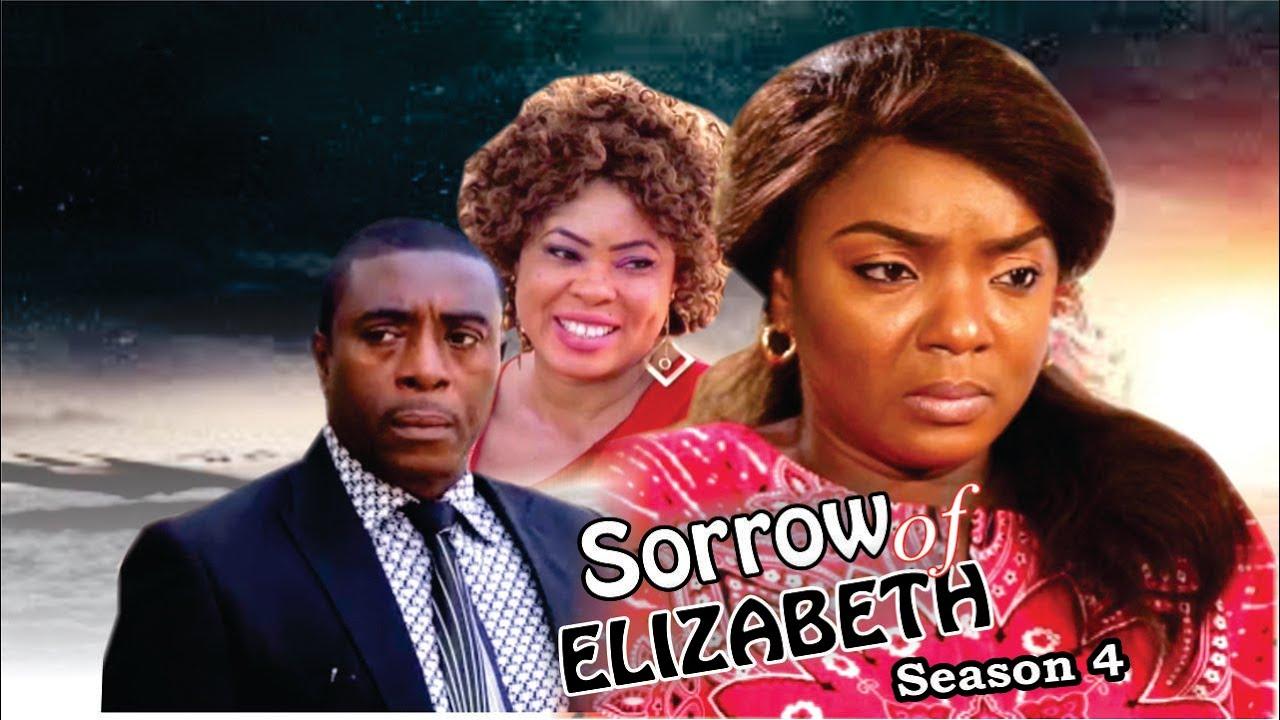 Download Sorrows Of Elizabeth Season 4  - 2016 Latest Nigerian Nollywood Movie