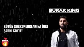 Burak King - Nerelere Gitsem 2018