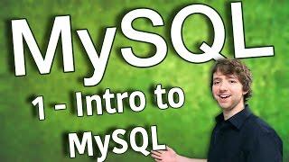 MySQL 1 - Intro to MySQL